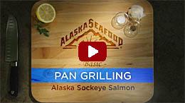 Pan Grilling Sockeye Salmon